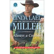 Always a Cowboy by Miller, Linda Lael, 9780373789696