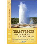 Compass American Guides: Yellowstone and Grand Teton National Parks by FODOR'S TRAVEL GUIDES, 9781101879696