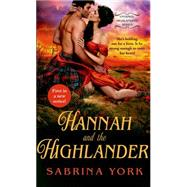 Hannah and the Highlander by York, Sabrina, 9781250069696