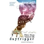 Daytripper by BA, GABRIELMOON, FABIO, 9781401229696