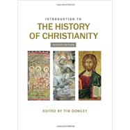 Introduction to the History of Christianity by Dowley, Tim, 9780800699697