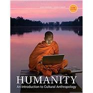 Humanity An Introduction to Cultural Anthropology by Peoples/Bailey, 9781337109697