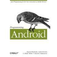 Programming Android by Mednieks Zigurd, 9781449389697