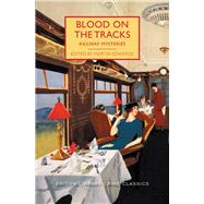 Blood on the Tracks by Edwards, Martin, 9781464209697