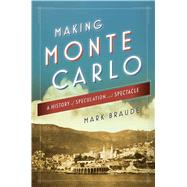 Making Monte Carlo by Braude, Mark, 9781476709697