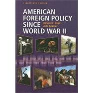 American Foreign Policy Since World War II by Hook, Steven W., 9780872899698