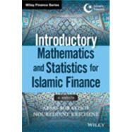 Introductory Mathematics and Statistics for Islamic Finance + Website by Mirakhor, Abbas; Krichene, Noureddine, 9781118779699