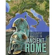 Geography Matters in Ancient Rome by Waldron, Melanie, 9781484609699