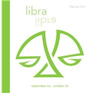 Signs of the Zodiac: Libra by Troni, Patrizia, 9788854409699