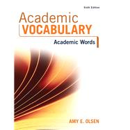 Academic Vocabulary Academic Words by Olsen, Amy E., 9780134119700