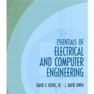 Essentials of Electrical and Computer Engineering by Kerns, David V., Jr.; Irwin, J. David, 9780139239700