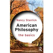 American Philosophy by Stanlick; Nancy A, 9780415689700