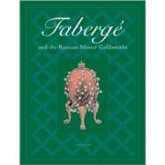 Faberge and the Russian Master Goldsmiths by HILL, GERARDSMORODINOVA, G. G., 9780789399700