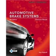 Today's Technician Automotive Brake Systems, Classroom and Shop Manual Prepack by Pickerill, Ken, 9781285429700