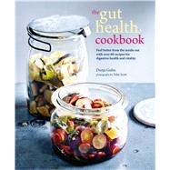 The Gut Health Cookbook by Gulin, Dunja, 9781849759700