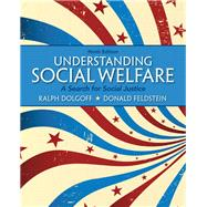 Understanding Social Welfare A Search for Social Justice by Dolgoff, Ralph; Feldstein, Donald, 9780205179701