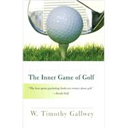 The Inner Game of Golf by GALLWEY, W. TIMOTHY, 9780812979701