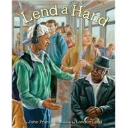 Lend a Hand by Frank, John; Ladd, London, 9781600609701