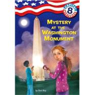 Capital Mysteries #8: Mystery at the Washington Monument by ROY, RONBUSH, TIMOTHY, 9780375839702
