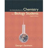 Introduction to Chemistry for Biology Students, An by Sackheim, George I., 9780805339703