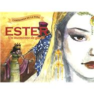 Ester, un momento de gloria by Owen, Pablo; Campdepadrós, Enrique, 9781433689703