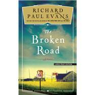 The Broken Road by Evans, Richard Paul, 9781594139703