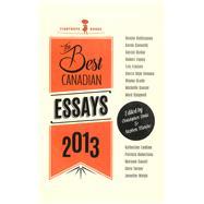 Best Canadian Essays 2013 by Doda, Christopher; Marche, Stephen, 9781926639703