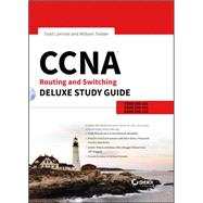 CCNA Routing and Switching: Exams 100-101, 200-101, and 200-120 by Lammle, Todd; Tedder, William, 9781118789704