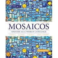 Mosaicos Volume 2 by Guzmán, Elizabeth E.; Lapuerta, Paloma E.; Liskin-Gasparro, Judith E; Castells, Matilde, 9780205999705