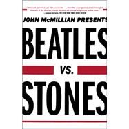 Beatles Vs. Stones by McMillian, John, 9781439159705