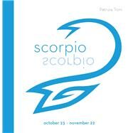 Signs of the Zodiac: Scorpio by Troni, Patrizia, 9788854409705