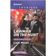 Lawman on the Hunt by Myers, Cindi, 9780373749706