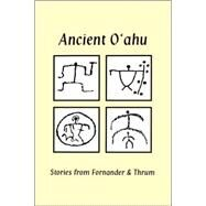 Ancient Oahu by Kawaharada, Dennis, 9780970959706