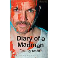Diary of a Madman by Smith, Al, 9781350019706