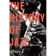 The History of Jazz by Ted Gioia, 9780195399707