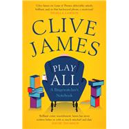 Play All by James, Clive, 9780300229707