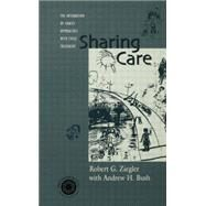 Sharing Care: The Integration of Family Approaches with Child Treatment by Ziegler,Robert, 9781138009707