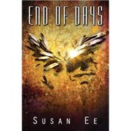 End of Days by Ee, Susan, 9781477829707