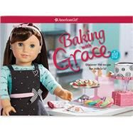 Baking With Grace by Magruder, Trula, 9781609589707