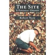 The Site by Nero, Robert W., 9781896219707