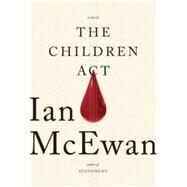 The Children Act by McEwan, Ian, 9780385539708