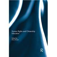 Human Rights and Citizenship Education by Kiwan; Dina, 9781138789708