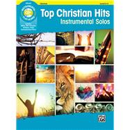 Top Christian Hits Instrumental Solos by Alfred Music, 9781470639709