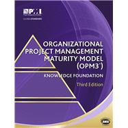 Organizational Project Management Maturity Model (Opm3) by Project Management Institute, 9781935589709