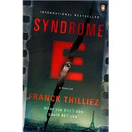 Syndrome E by Thilliez, Franck; Polizzotti, Mark, 9780147509710
