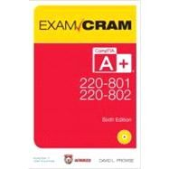 CompTIA A+ 220-801 and 220-802 Exam Cram by Prowse, David L., 9780789749710
