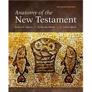 Anatomy of the New Testament: A Guide to Its Structure and Meaning by Spivey, Robert A.; Smith, D. Moody; Black, C. Clifton, 9780800699710