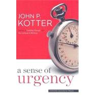 A Sense of Urgency by Kotter, John P., 9781422179710