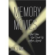 Memory and Movies by Seamon, John, 9780262029711