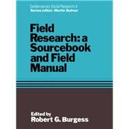 Field Research: A Sourcebook and Field Manual by Burgess,Robert G., 9781138969711